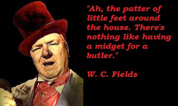 W C Fields Picture Quotes Quotations Funny Quotes
