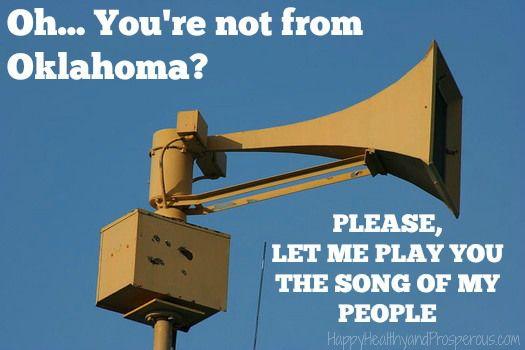 Funny Friday Tornado Siren Friday Humor Oklahoma Quotes Tornado