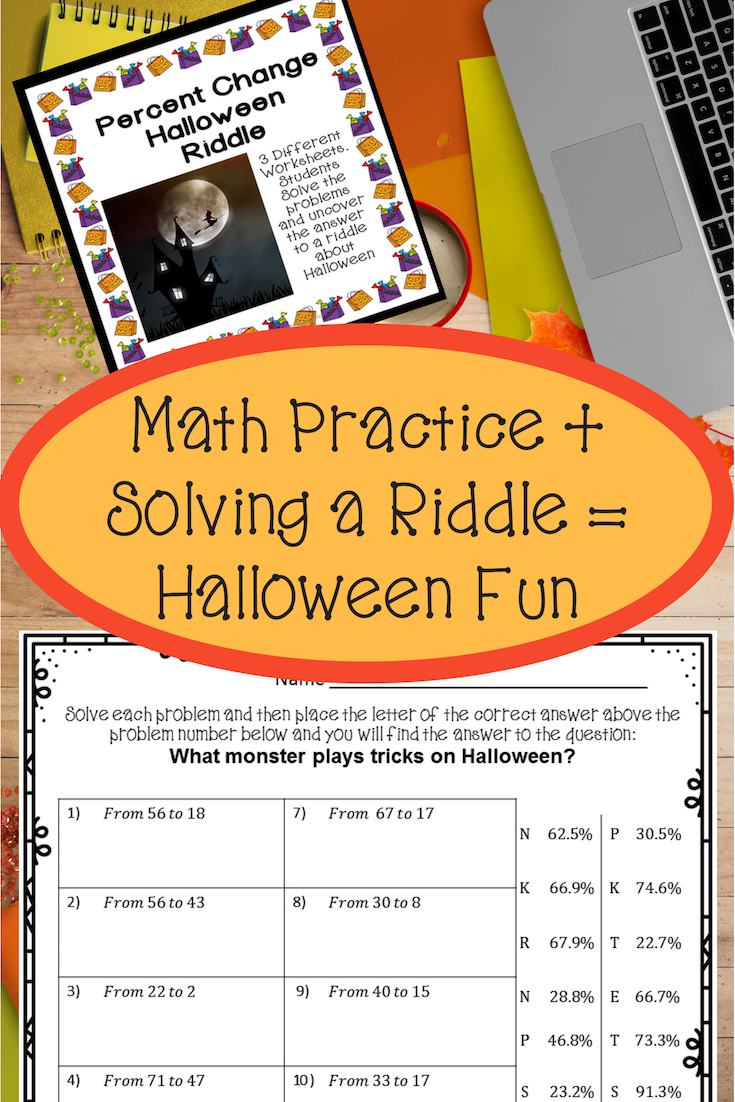 Students Practice Finding Percentage Change Find The Answer And Reveal The Answer To A Riddle About Hallow Consumer Math Consumer Math Projects Math Practices [ 1102 x 735 Pixel ]