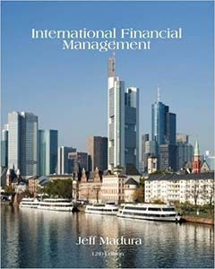 International financial management 12th edition by jeff madura international financial management 12th edition by jeff madura solutions manual free download sample pdf solutions fandeluxe Choice Image