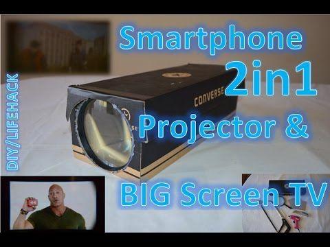 2 In 1 Smartphone Projector And Big Screen Tv Diy Lifehack Youtube Smartphone Projector Projector Diy Projector
