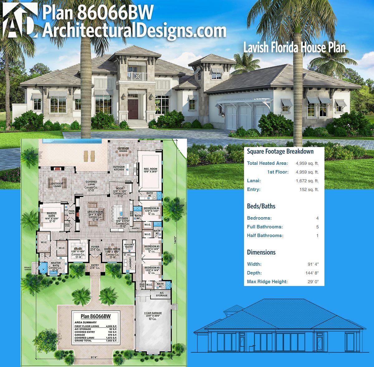 Plan 86066bw Lavish Florida House Plan Florida House Plans House Plans Architectural Design House Plans