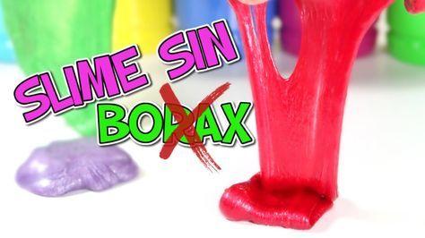 Cómo Hacer Slime Casero Sin Borax Ni Detergente Como Hacer Slime Casero Cómo Hacer Slime Slime Casero Sin Borax