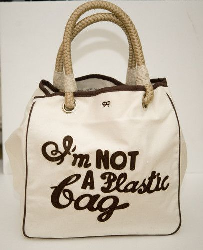 I am not A Plastic Bag by Anya Hindmarch! designed to reuse every time you  need to go shopping to save yourself needing lots of plastic bags and  generating ... e87176e2730f2