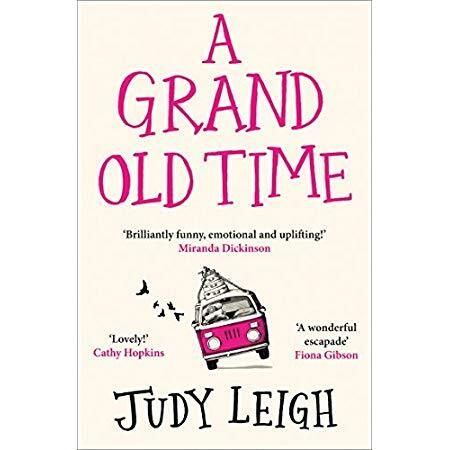 Download A Grand Old Time The most hilarious and feel good novel of Summer 2019