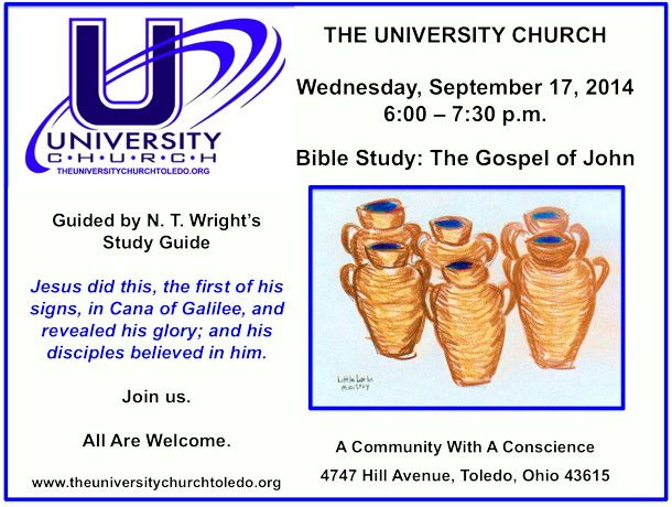 Join us for Bible Study at The University Church as we read the Gospel of John together, aided by N. T. Wright's study guide. Wednesday evenings, 6:00 - 7:30 p.m. - come and join us!