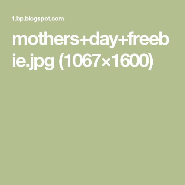 mothers+day+freebie.jpg (1067×1600)