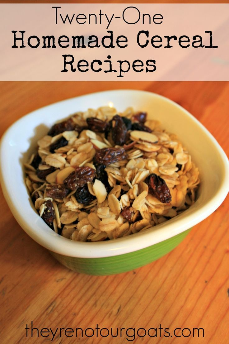 Twenty one homemade cereal recipes food recipes pinterest twenty one homemade cereal recipes a healthier way to start your morning ccuart Choice Image