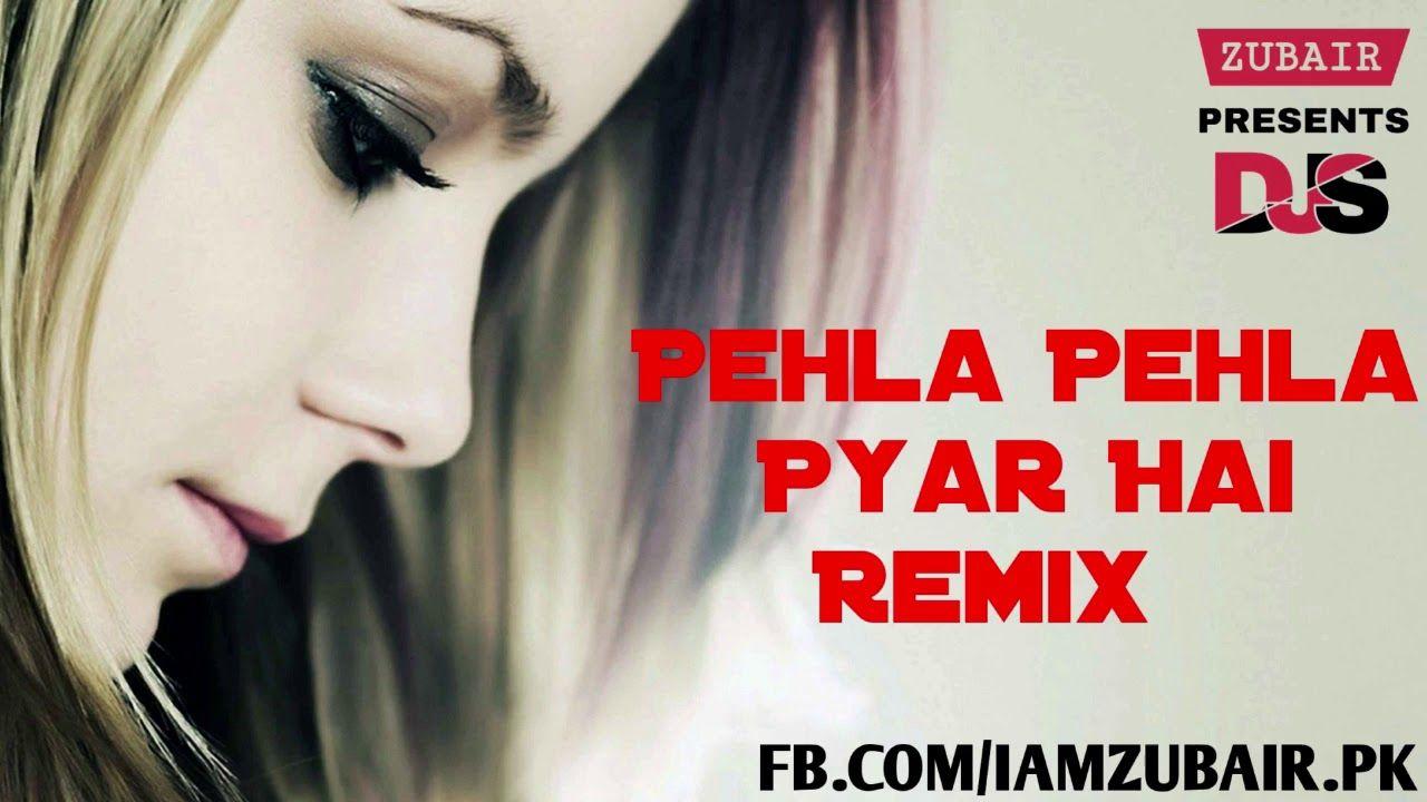 Pehla Pehla Pyar Hai Remix   Club Mix   Hum Apke Hain Koun