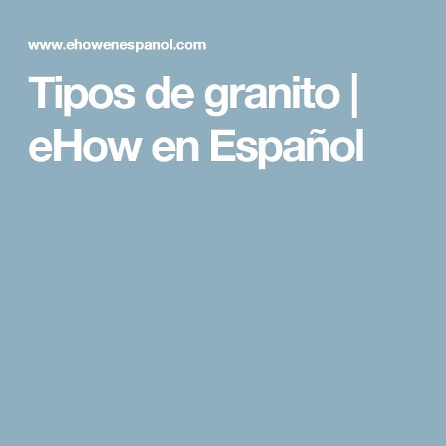 Tipos de granito   eHow en Español