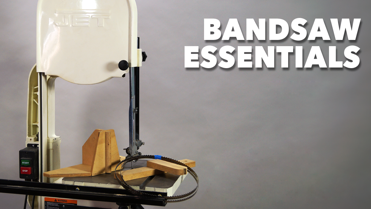 Bandsaw Essentials Woodworkers Guild Of America Bandsaw Woodworking Essentials