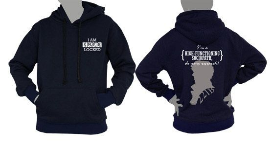 SHERLOCK : I AM SHERLOCKED plus I'm a high functioning sociopatch,do your research printed front and back side on hoodie Sweatshirt