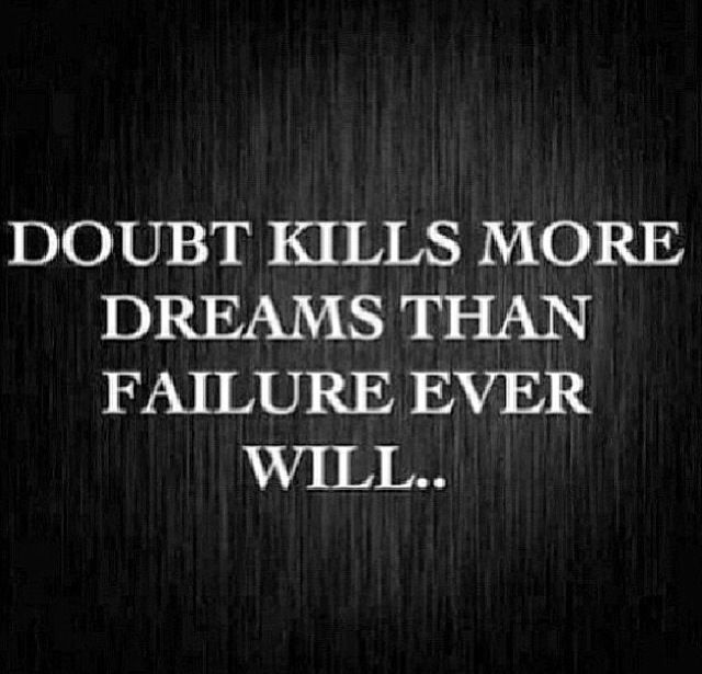 Doubt and dreams quote