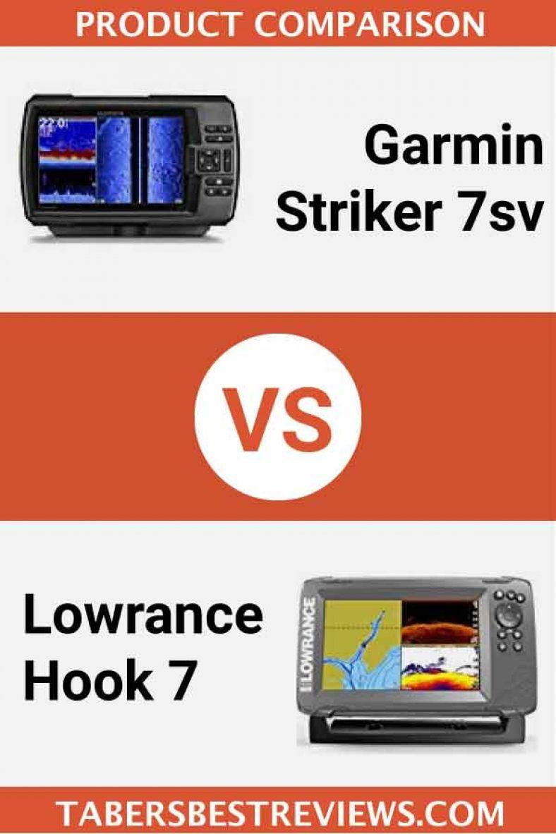 Garmin striker 7sv vs lowrance hook 7 head to head