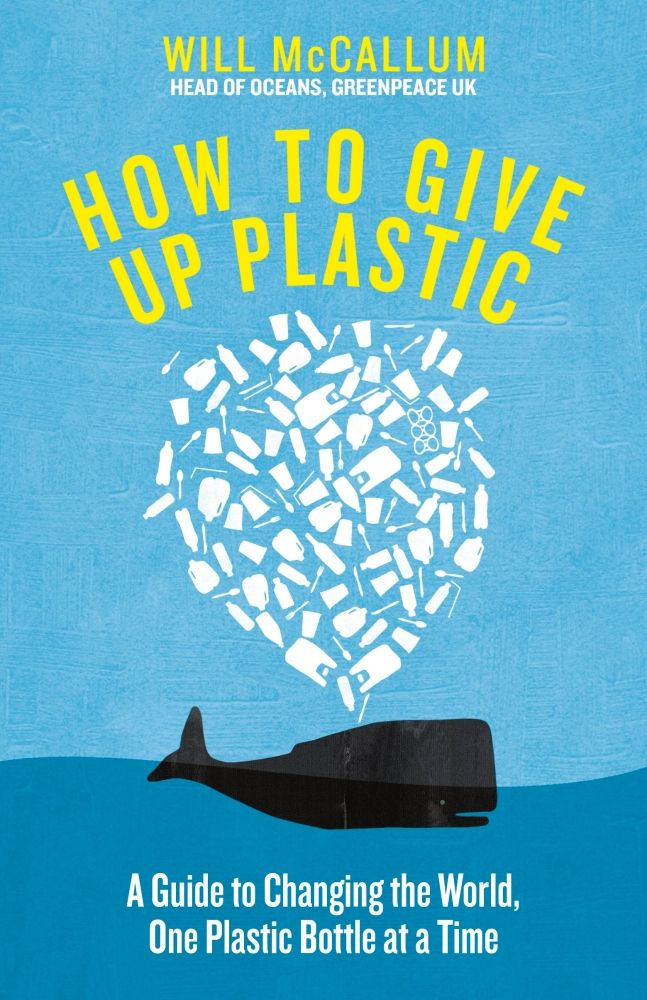 How To Give Up Plastic Plastic bottles, Change the world
