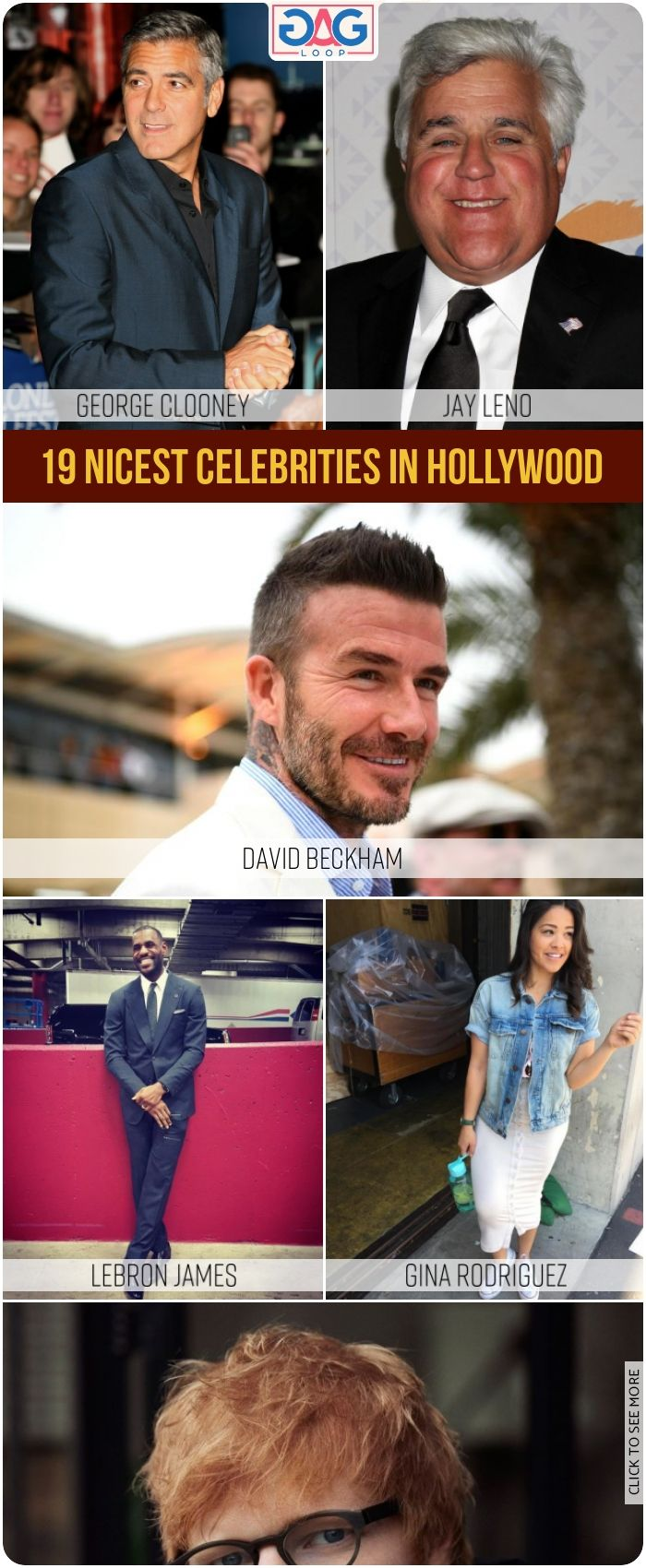 19 Nicest Celebrities In Hollywood Celebrities In Hollywood Hollywood
