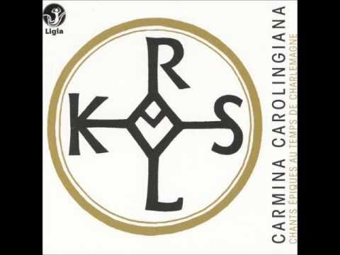 Carmina Carolingiana - Chants épiques au temps de Charlemagne