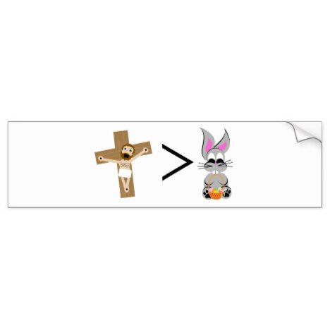 Jesus is greater than the easter bunny bumper sticker easter jesus is greater than the easter bunny bumper sticker easter bumperstickers negle Gallery