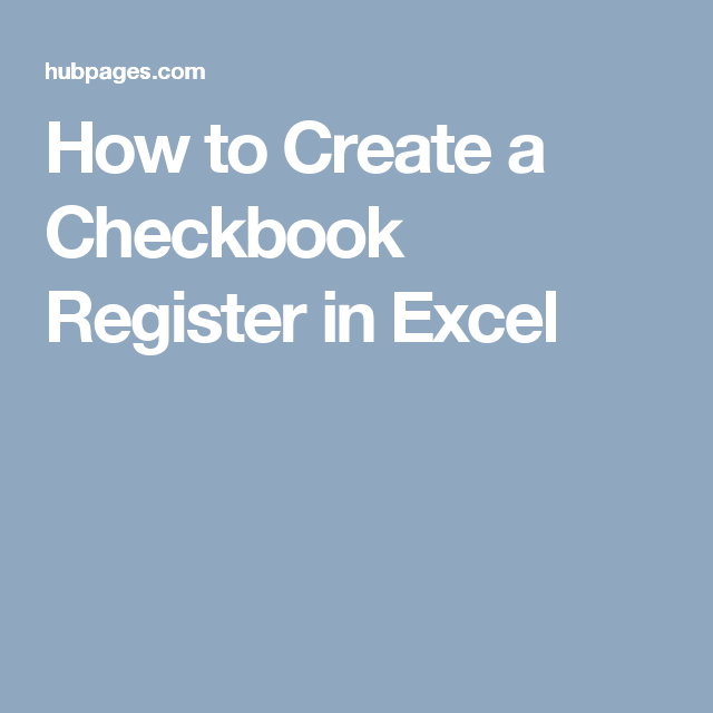 how to create a checkbook register in excel school pinterest