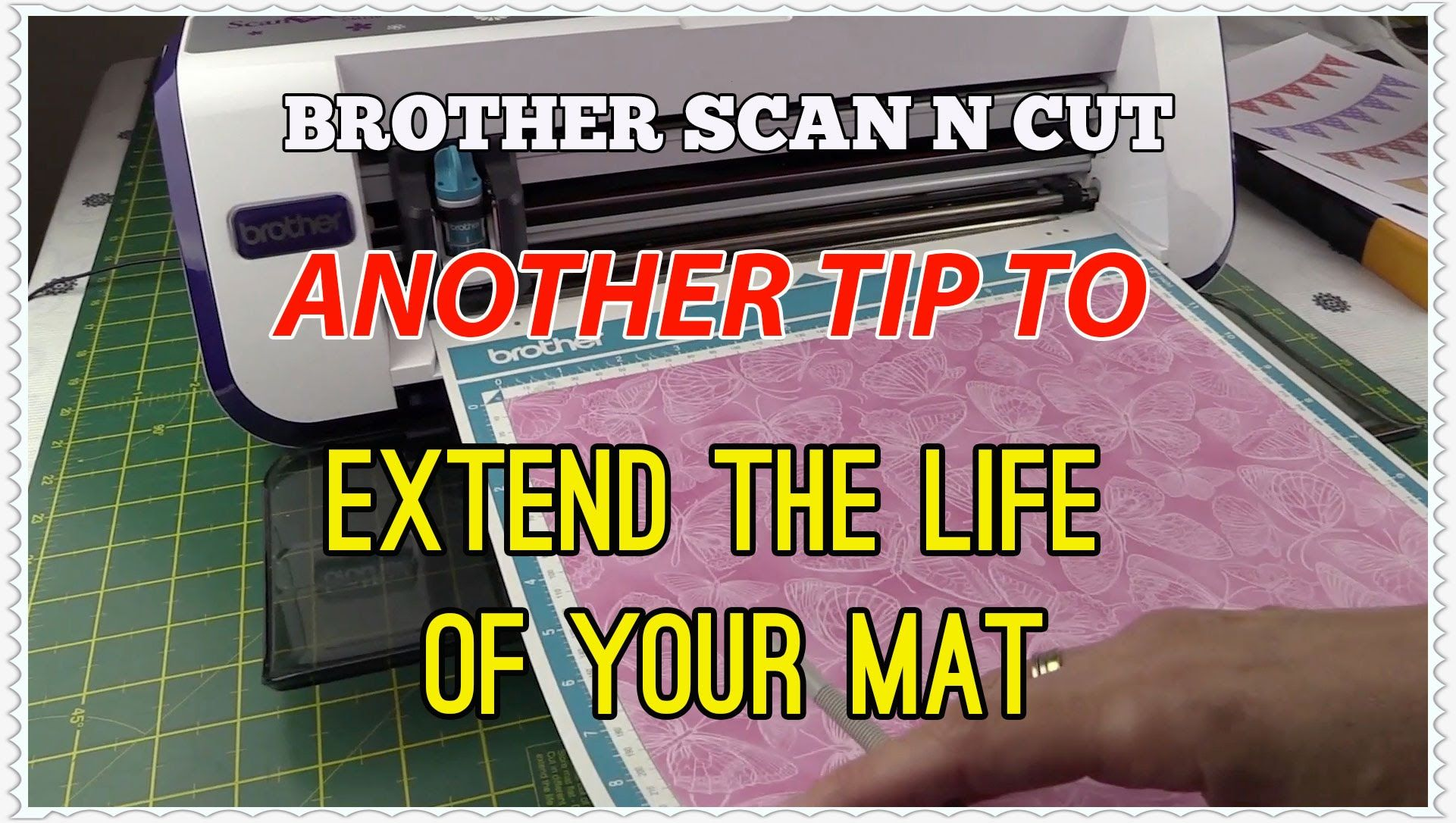Brother Scan n Cut - Tip for Extending the Life of Your Cutting Mat (Tut...