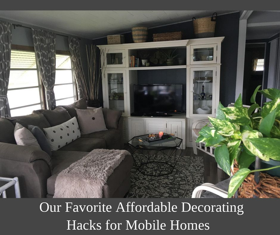 Mobile Home Interior Decorating Ideas: Our Favorite Affordable Decorating Hacks For Mobile Homes