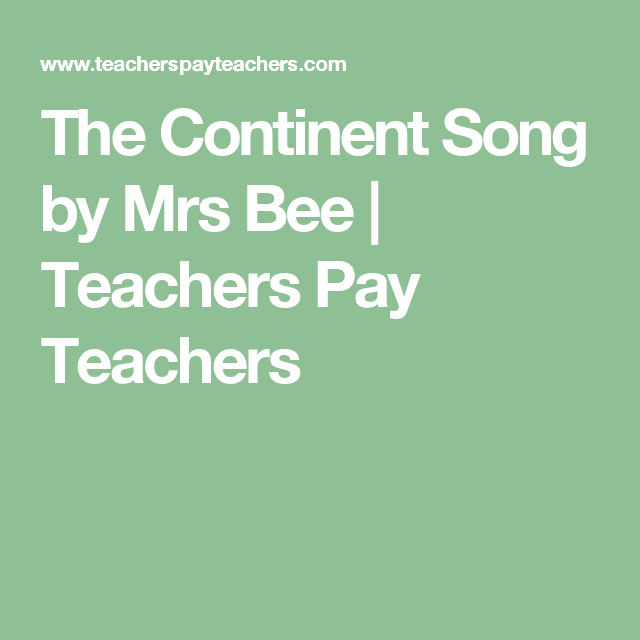 The Continent Song by Mrs Bee | Teachers Pay Teachers