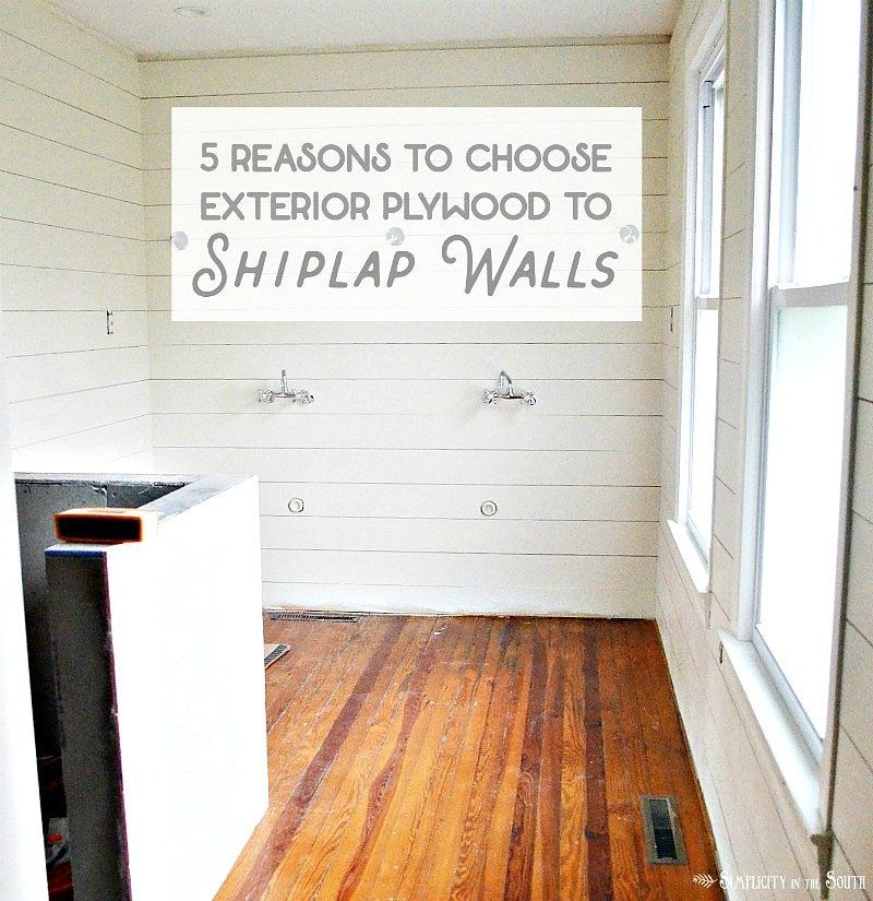 Shiplap Walls Using Plywood 5 Reasons To Use Exterior Cdx Plywood Instead Of Luan Underlayment Shiplap Wall Diy Ship Lap Walls Shiplap Bathroom Wall