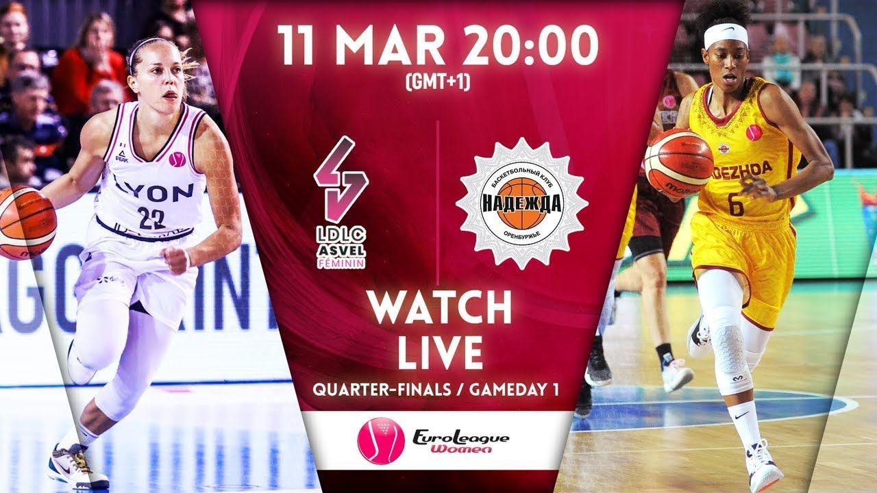 Live Ldlc Asvel Feminin V Nadezhda Euroleague Women 2019 20 In 2020 Full Games Fiba Basketball Games
