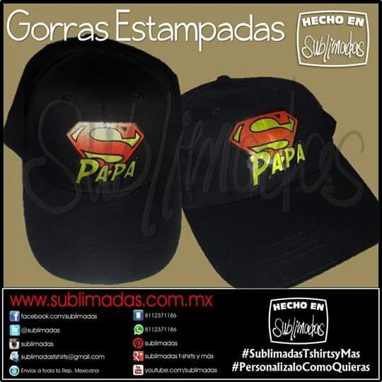 Gorras Estampadas - Súper Papá Gracias x su Confianza! #Pedidos #SublimadasTshirtsyMas #PersonalizaloComoQuieras