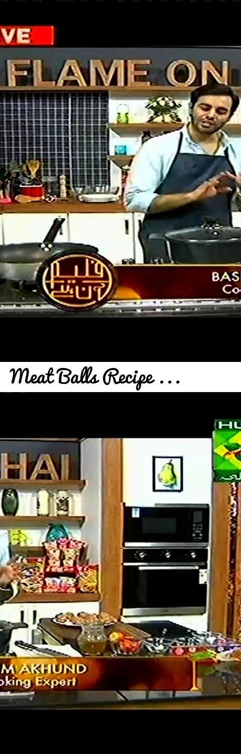 Meat balls recipe by chef basim akhund tags cooking food meat balls recipe by chef basim akhund tags cooking food cooking recipe indian food recipes vegetarian recipes non veg recipes cooking sh forumfinder Choice Image