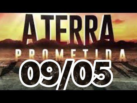 A Terra Prometida 09 05 Episodio Completo Youtube Novelas Em 2019