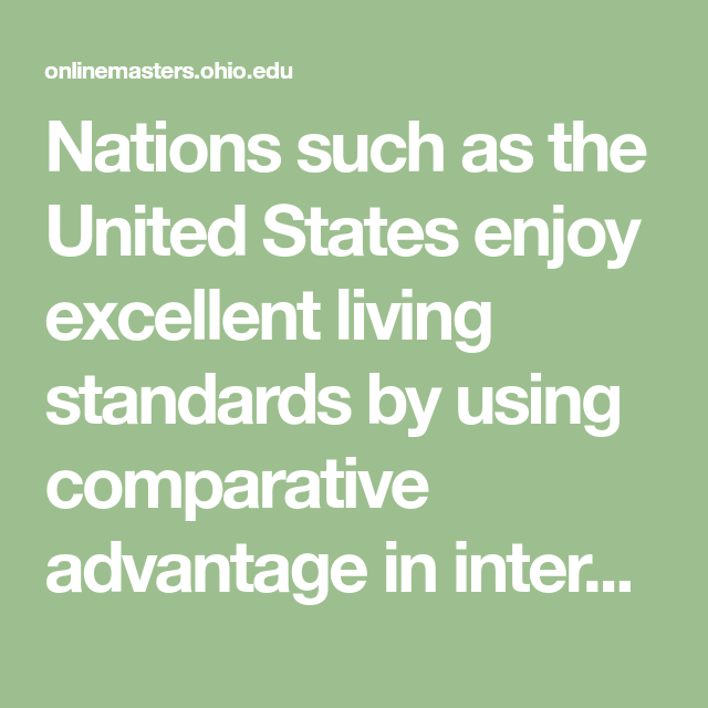 Nations Such As The United States Enjoy Excellent Living