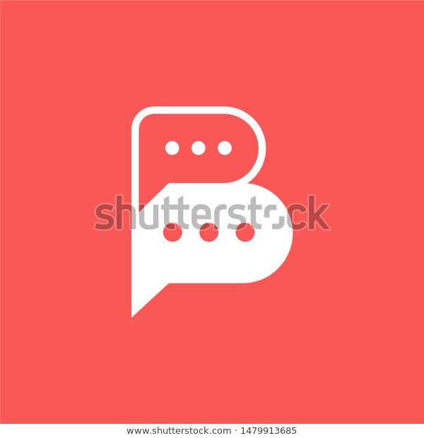 Letter B Bubble Chat Logo Icon Stock Vector Royalty Free 1479913685 Logo Icons Letter B Lettering