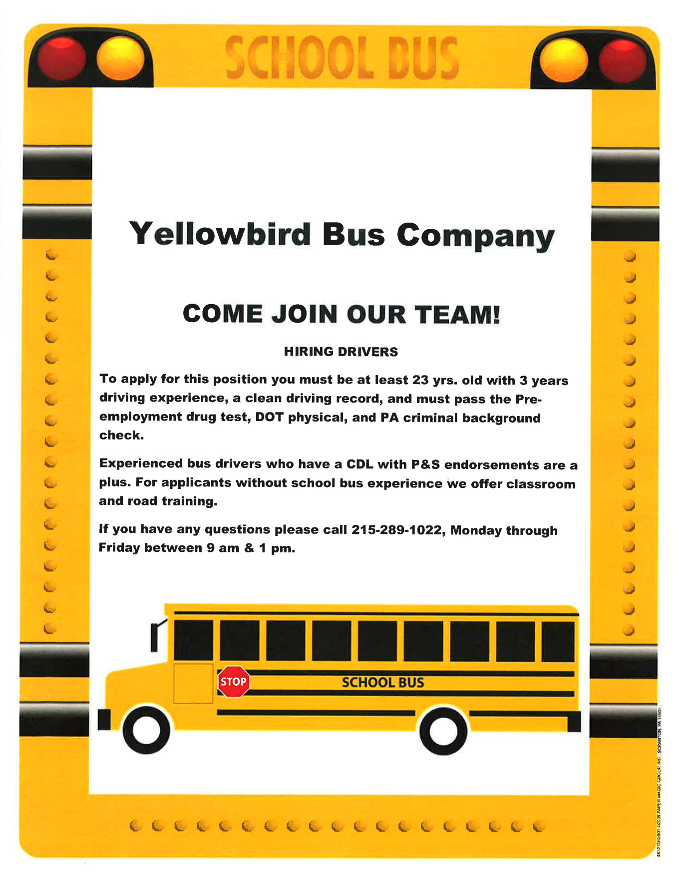 If You Live In Philadelphia Pa And Are Looking For Work And If You Meet The Criteria Yellowbird Bus Company Is Hiri School Bus Driver How To Apply Bus Driver