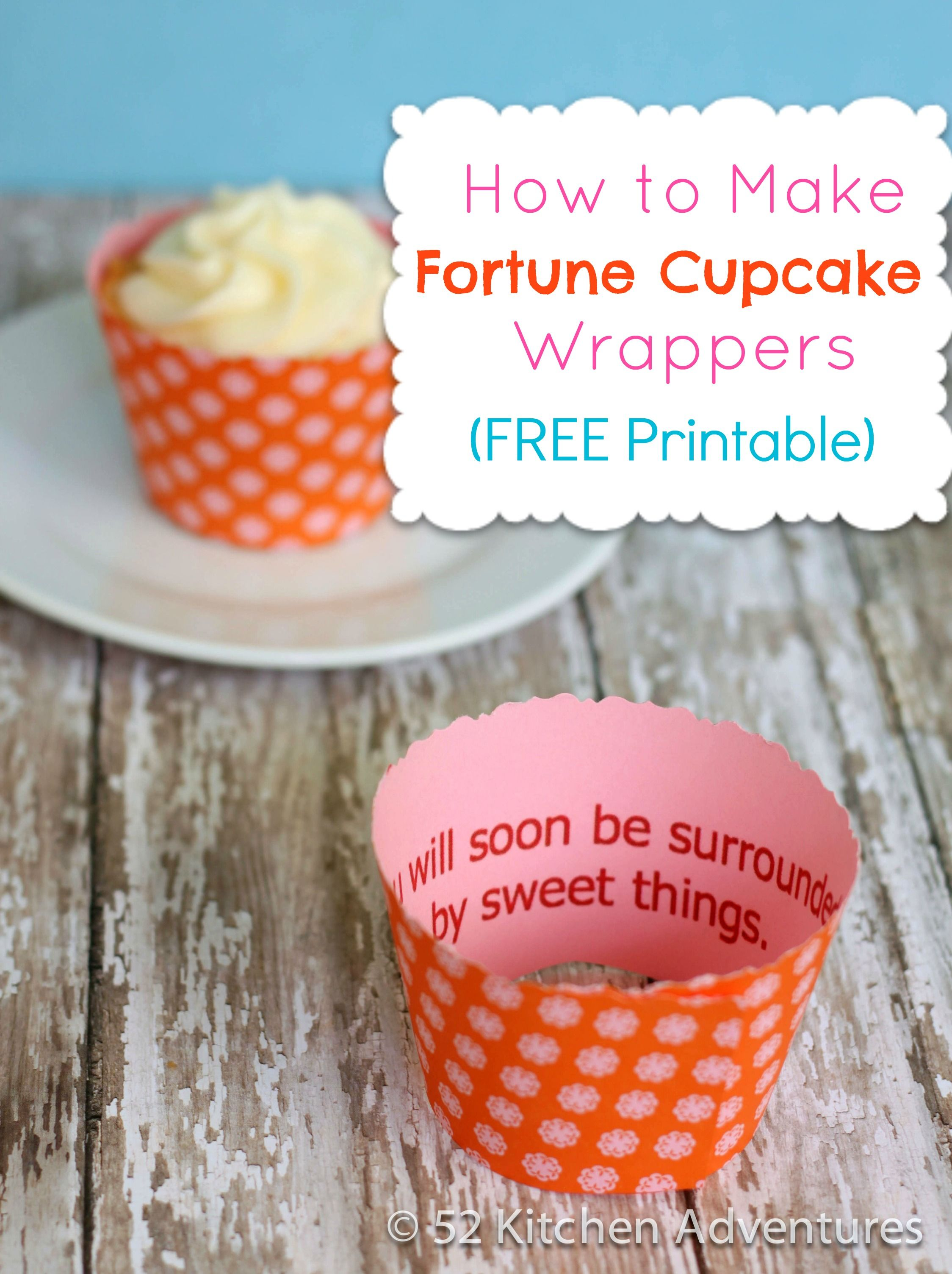 How to Make Fortune Cupcakes (Free Printable!) | Cupcake wrappers ...