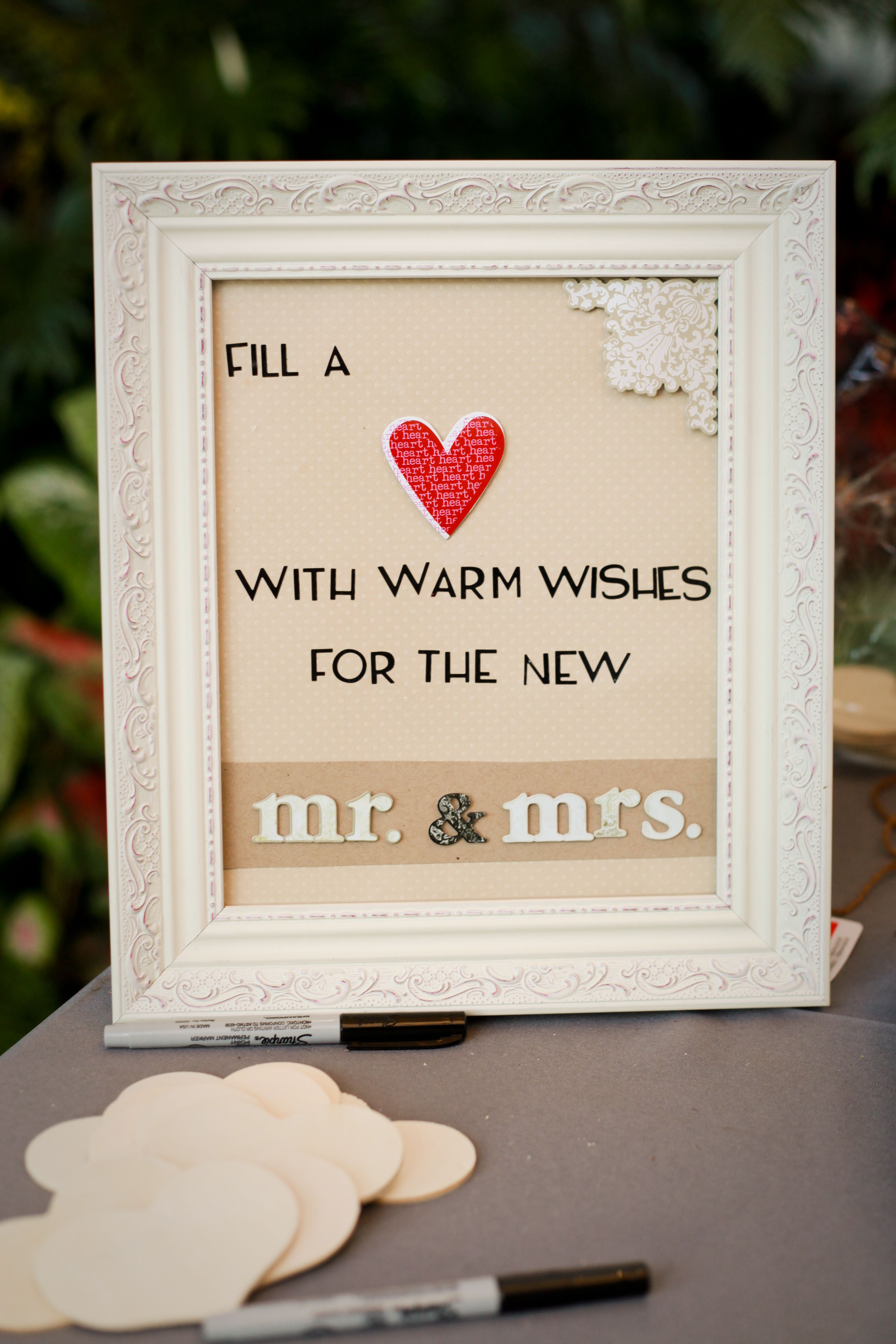 Alternative wedding guest book...have the guests write a note for the couple on a wooden heart, then keep them in a box to enjoy!