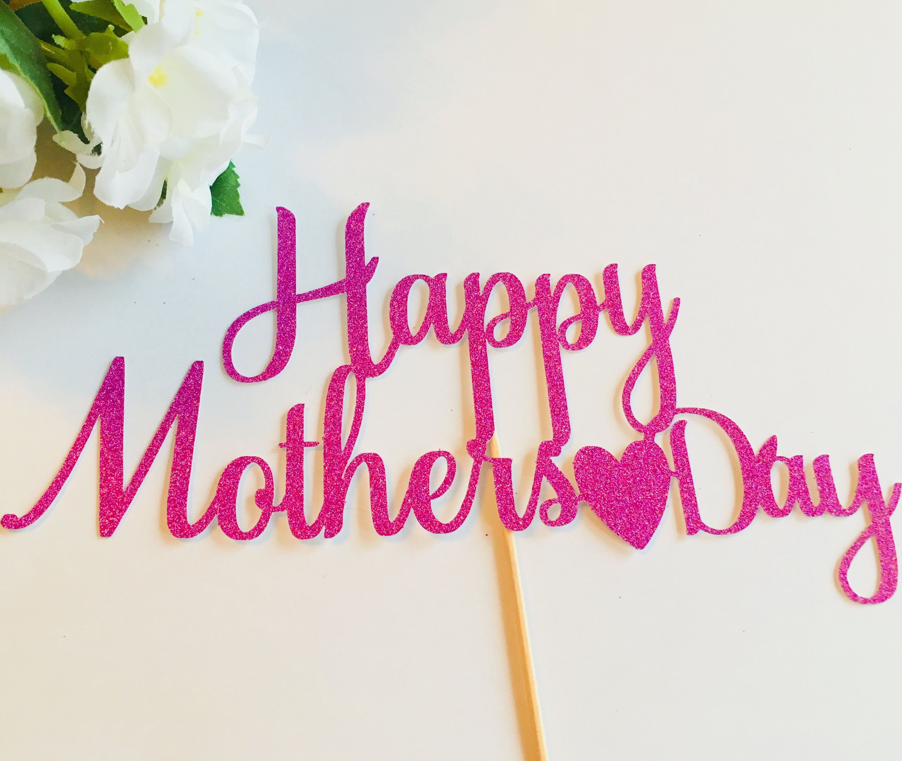 Happy Mothers Day Cake Topper By Theprettypapercottag On Etsy Happy Mothers Day Mothers Day Cake Happy Mothers