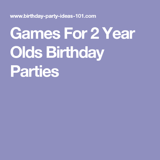 Games For 2 Year Olds Birthday Parties Activities Party