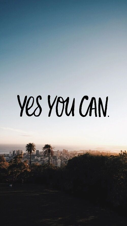 Yes, you can | Wallpapers | Pinterest | Frases, Tumblr y Fondos