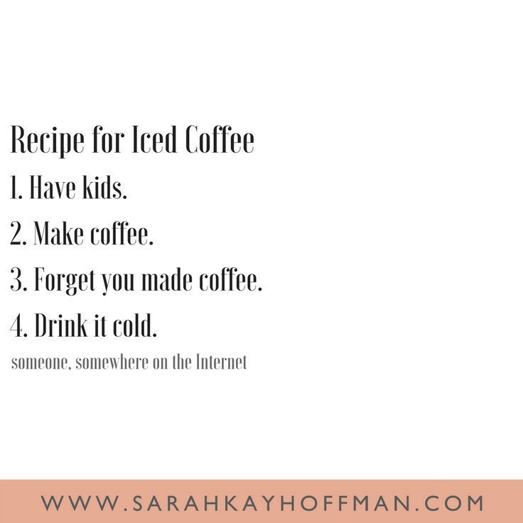 New Funny Mom Funniest Motherhood Quotes - A Gutsy Girl Funniest Motherhood Quotes www.sarahkayhoffman.com iced coffee #lifestyleblogger #motherhood #quote #mothersday 11