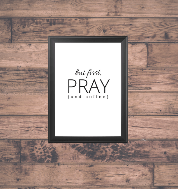 But First Pray And Coffee Free Printable Download Coffee Wall Decor Apartment Decorating On A Budget Printable Wall Art