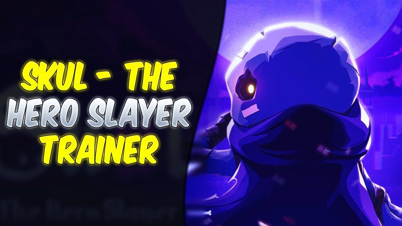 Skul The Hero Slayer Trainer Cheats How To Download Trainer