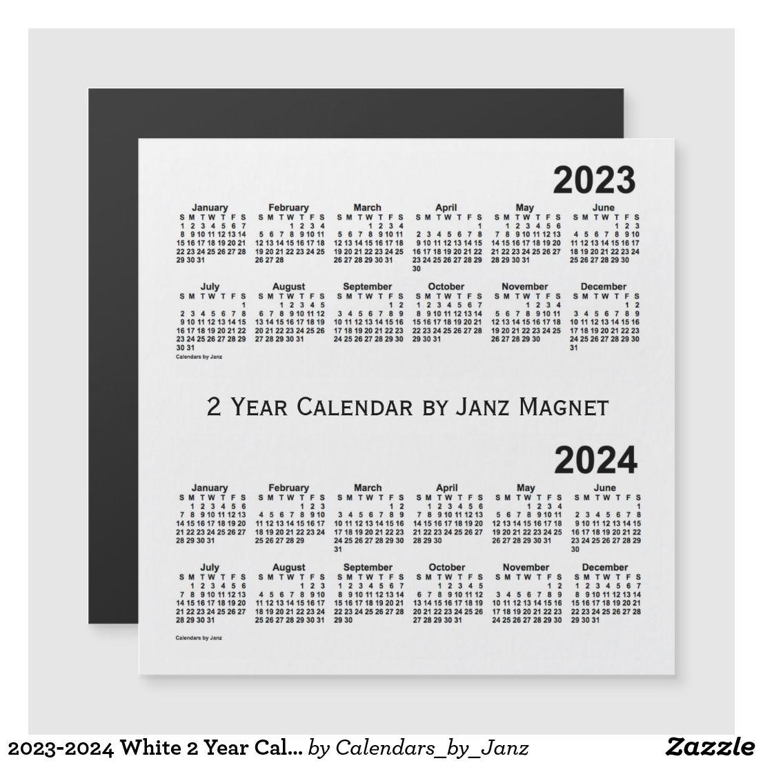 2023 2024 White 2 Year Calendar By Janz Magnet Zazzle Com