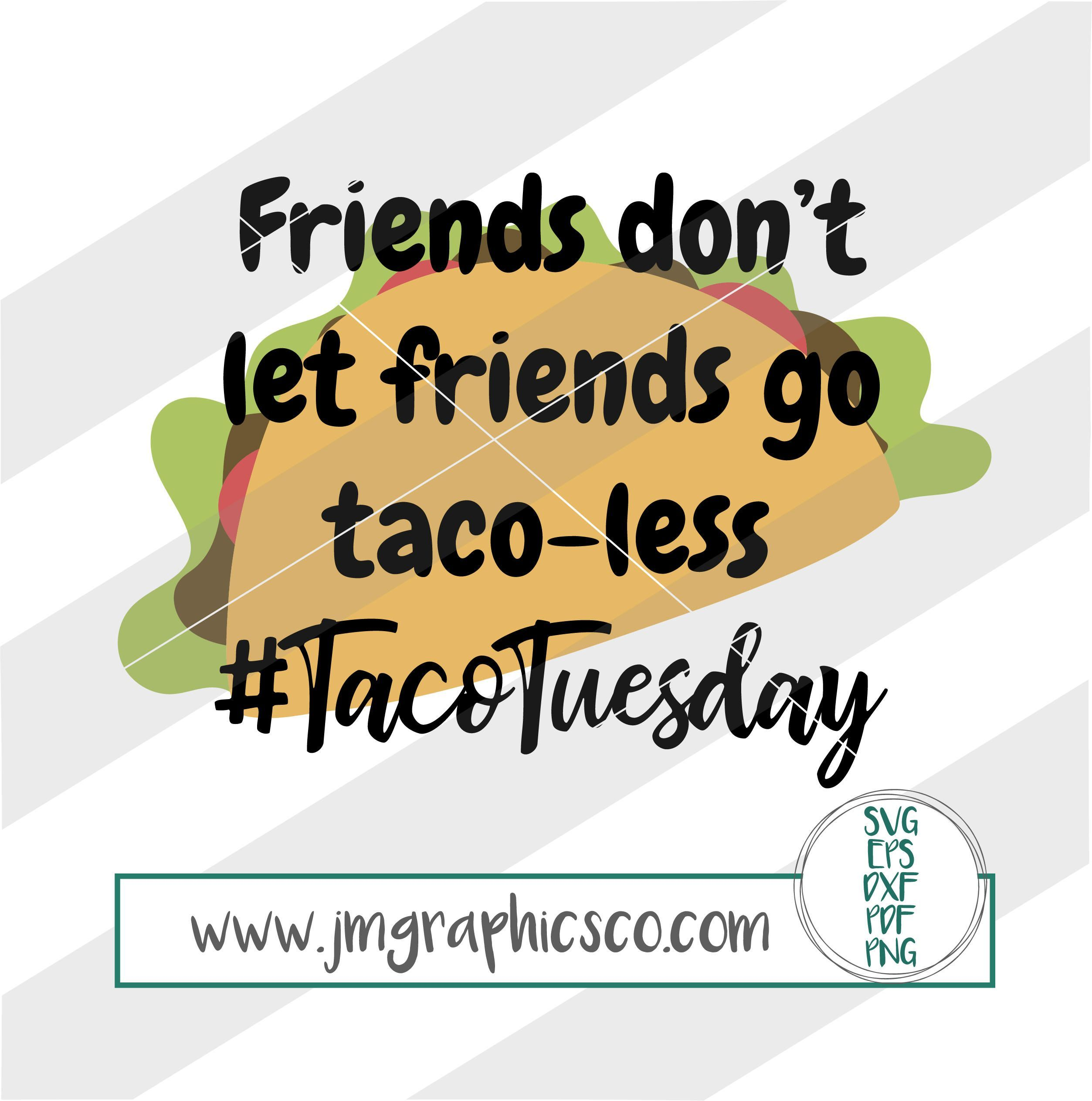 Pin by freedom on T Shirt Ideas | Taco tuesdays funny ...