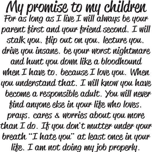 My Promise To My Children See Many More Memorable Quotes Under