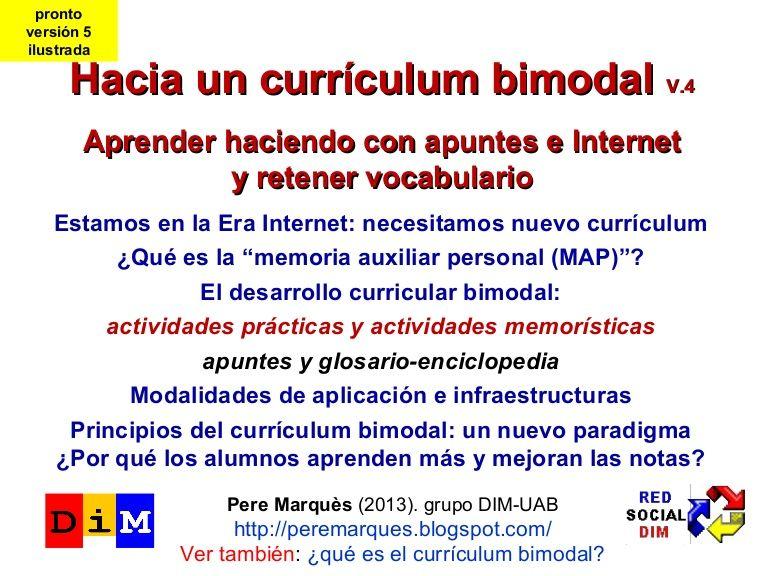 Curriculo bimodal: unha boa opción para aplicación á aula, sexa cal sexa a materia que esteamos impartindo.