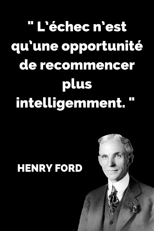 Citation Du Célèbre Entrepreneur Henry Ford Sur L échec Qui