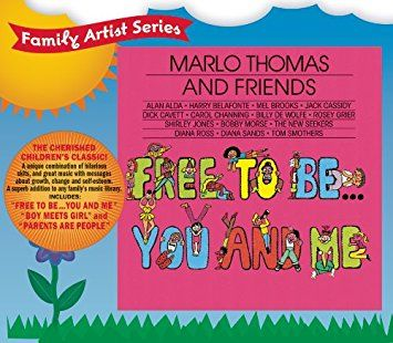 Free To Be...You And Me Marlo thomas, Thomas and friends