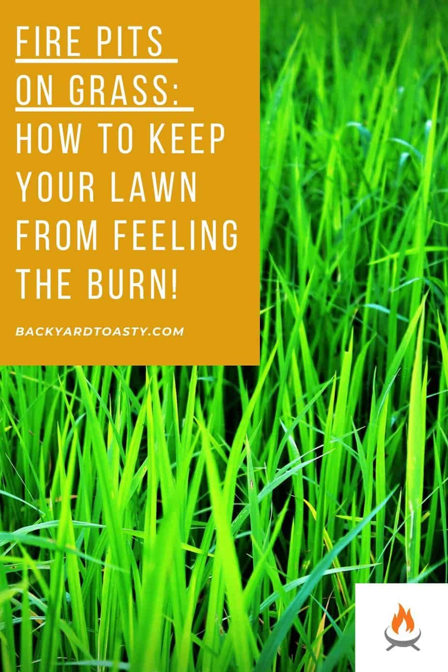 Fire Pits On Grass How To Keep Your Lawn From Feeling The Burn 1