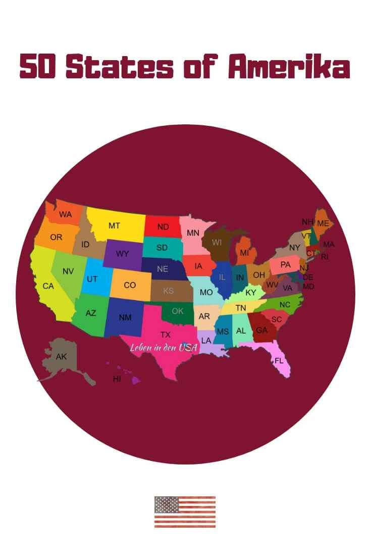 Staaten In Amerika Liste Mit Den Bundeststaaten Der Usa Usa Reise Tipps Amerika Reisen Nordamerika Reisen